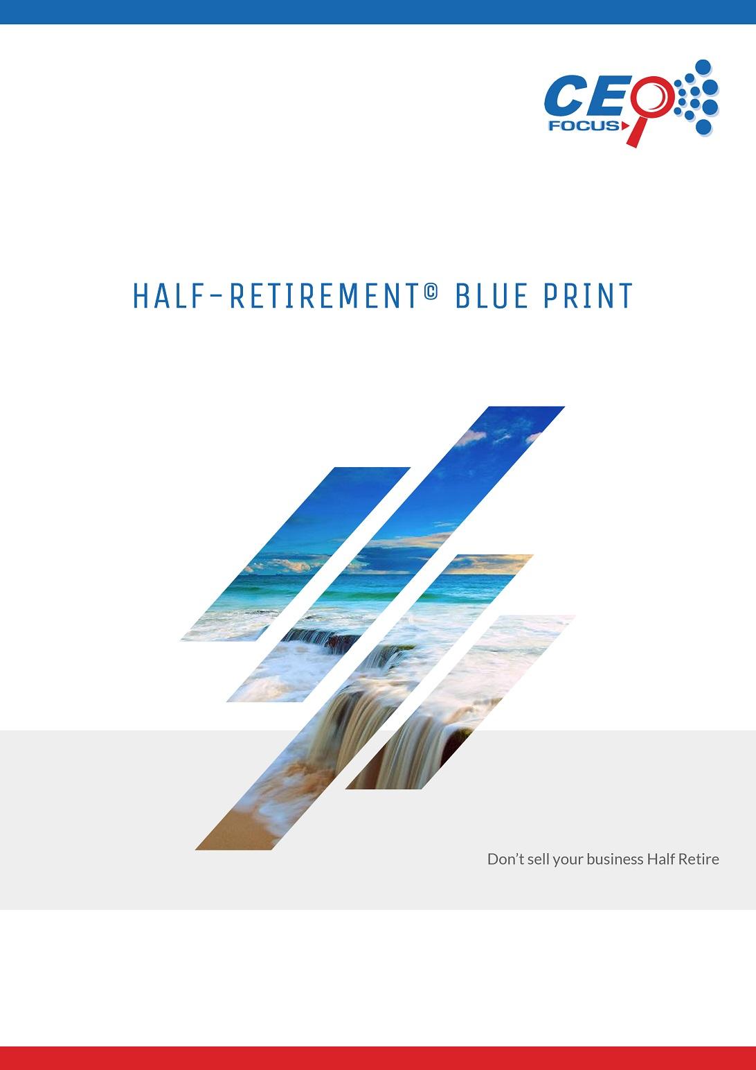 What is half retirement half retire download the half retire blueprint malvernweather Image collections